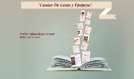"Copy of ""Cantar De Gesta y Epopeya""."