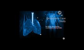 Copy of Respiratory Case Study