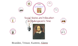 Social Status and Education in Shakespeare's Time