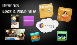 HOW TO: Book a field trip