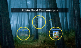 robin hood case analysis Robin hood case 20  report issue hello there please see the attached file for the case 20 robin hood  since it sets the tone for all other areas of analysis.
