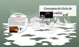 Conceptos de título de crédito