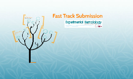 Fast Track Submission