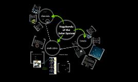 Module 6:  Vagabonds of the Solar System