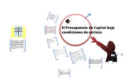 El Presupuesto de Capital en condiciones de certeza