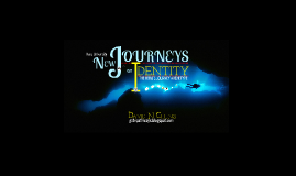 WORKSHOP - NEW JOURNEYS of IDENTITY