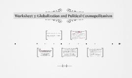 Worksheet 3: Globalization and Political Cosmopolitanism