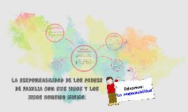LA RESPONSABILIDAD DE LOS PADRES DE FAMILIA CON SUS HIJOS Y