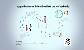 Reproductive and child health in the Netherlands