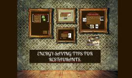 ENERGY-SAVING TIPS FOR RESTAURANTS