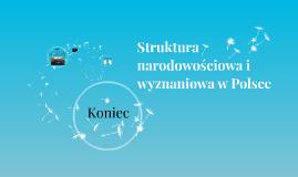 Struktura narodowościowa i wyznaniowa w Polsce