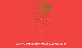 CLARO Proteccion Movil & Zonas WI-fi