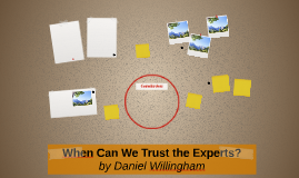 When Can We Trust the Experts?