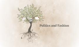 Politics and Fashion