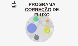 PROGRAMA CORREÇÃO DE FLUXO