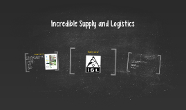 Incredible Supply and Logistics
