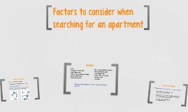 Factors to consider when searching an apartment
