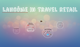 Lancôme in Travel retail