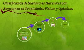 Copy of Clasificación de Sustancias Naturales por Semejanza en Propi