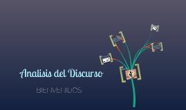 Copy of Análisis del Discurso/Bienvenidos