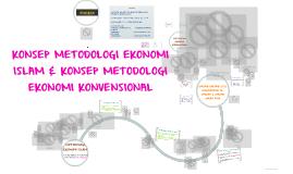 Copy of Copy of KONSEP METODOLOGI EKONOMI ISLAM & KONSEP METODOLOGI EKONOMI