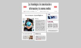 Las tecnologías de comunicación e información y los nuevos m