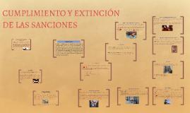 CUMPLIMIENTO Y EXTINCIÓN DE LAS SANCIONES
