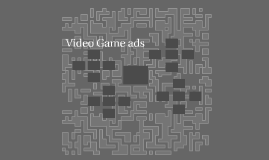 Video Game ads