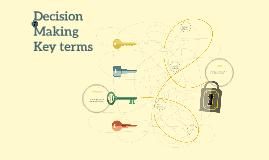 Copy of Desision Making