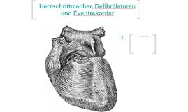 Herzschrittmacher, Defibrillator und Eventrekorder
