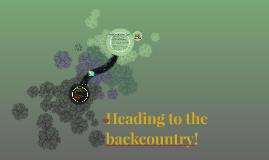Heading to the backcounty!