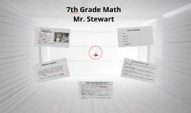 Mr. Stewart Math 7 Back to School night