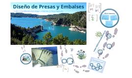 Copy of Diseño de Presas y Embalses
