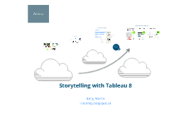 Storytelling with Tableau 8