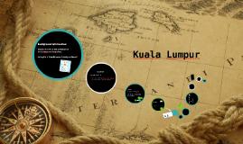 Kuala Lumpar Geography Elective ICT Project 2014