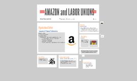 AMAZON and LABOR UNIONS