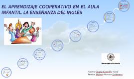 Copy of EL APRENDIZAJE COOPERATIVI EN EL AULA INFANTIL. LA ENSEÑANZA