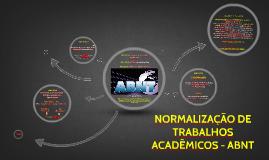 Copy of Copy of NORMALIZAÇÃO DE TRABALHOS ACADÊMICOS - ABNT