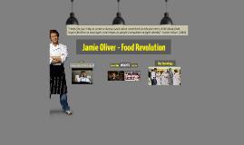 Jamie Oliver - Food Revolution