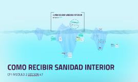 Copy of Copy of COMO RECIBIR SANIDAD INTERIOR