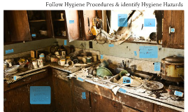 Copy of Follow Workplace Hygiene Procedures