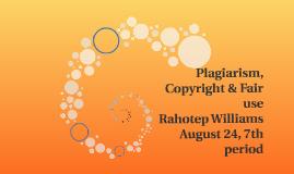 Plagiarism, Copyright & Fair use