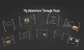My Adventure Through Music
