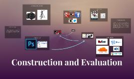 Construction and Evaluation