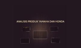 ANALISIS PRODUK YAMAHA DAN HONDA