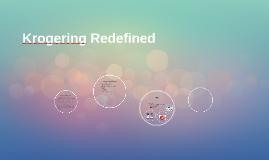 Krogering Redefined