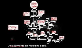 O Nascimento da Medicina social