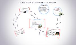 Copy of EL ROL DOCENTE COMO AGENTE DEL ESTADO