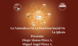 La Naturaleza De La Doctrina Social De La Iglesia