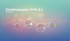 Eindevaluatie OvM 3.1
